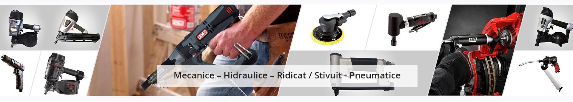 Mecanice – Hidraulice – Ridicat / Stivuit - Pneumatice